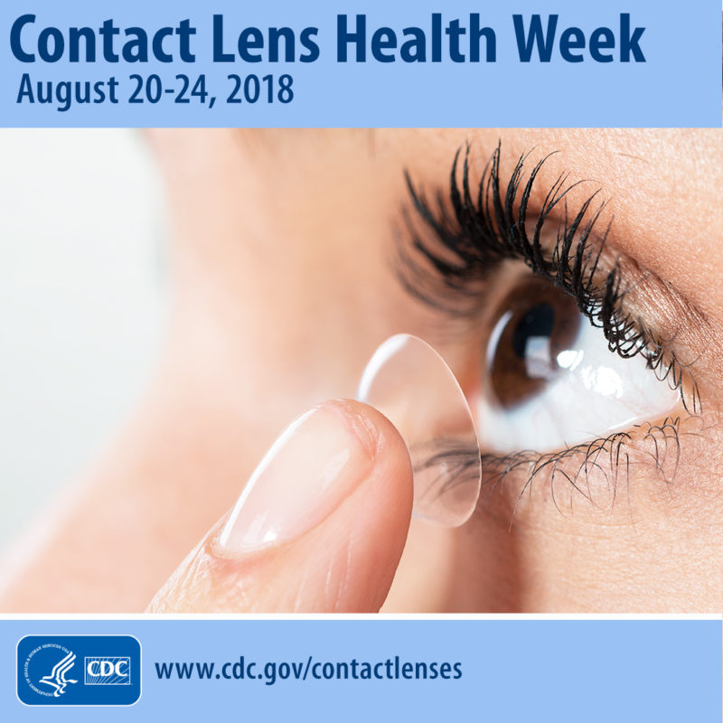 Participate in the CDC's Contact Lens Health Week Aug. 20-24